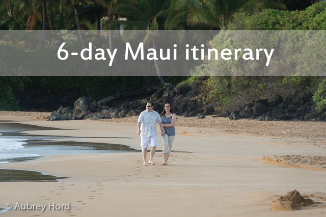 6 days in Maui